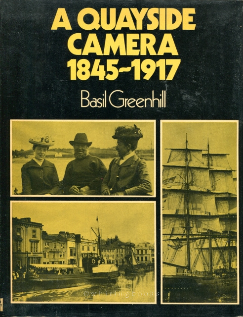 Image for A Quayside Camera, 1845-1917