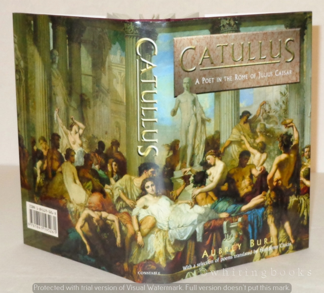 Image for Catullus: A Poet in the Rome of Julius Caesar, with a Selection of Poems Translated By Humphrey Clucas