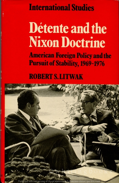 Image for Detente and the Nixon Doctrine: American Foreign Policy and the Pursuit of Stability, 1969-1976