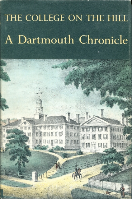 Image for The College on the Hill: A Dartmouth Chronicle
