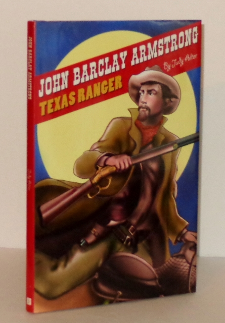 Image for John Barclay Armstrong, Texas Ranger
