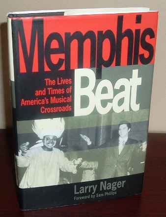 Image for Memphis Beat: The Lives and Times of America's Musical Crossroads
