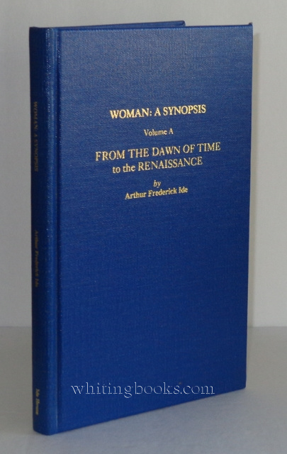 Image for Woman: A Synopsis - From the Dawn of Time to the Renaissance, Volume A