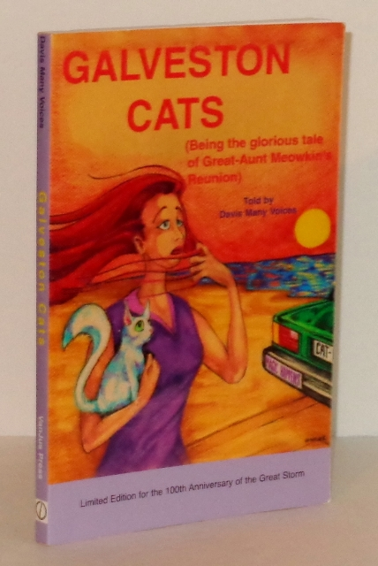Image for Galveston Cats: Being the Glorious Tale of Great Aunt Meowkin's Reunion