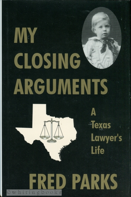 Image for My Closing Arguments: A Texas Lawyer's Life
