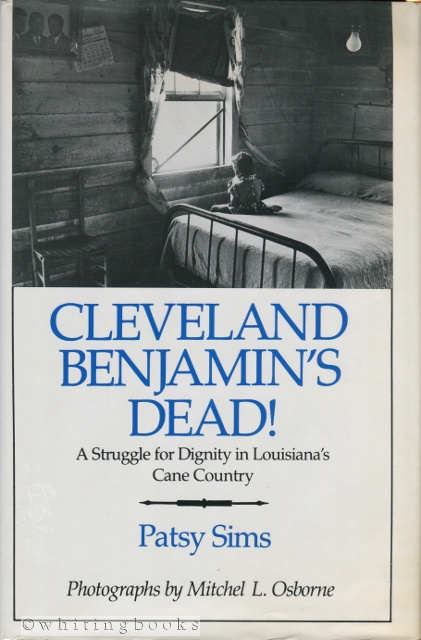 Image for Cleveland Benjamin's Dead: A Struggle for Dignity in Louisiana's Cane Country