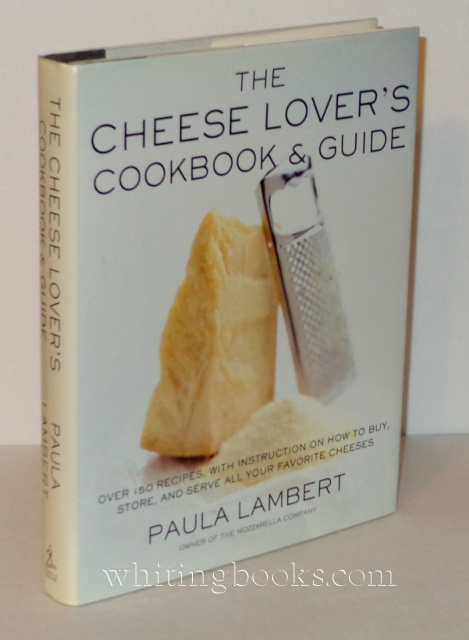 Image for The Cheese Lover's Cookbook and Guide