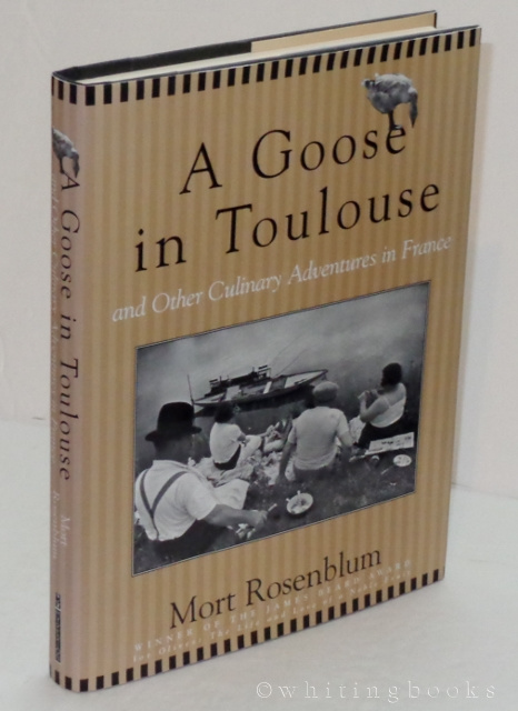 Image for A Goose in Toulouse and Other Culinary Adventures in France