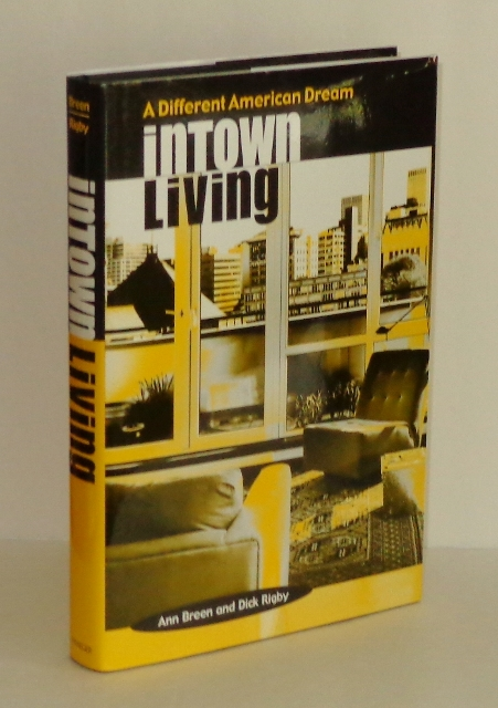 Image for Intown Living: A Different American Dream