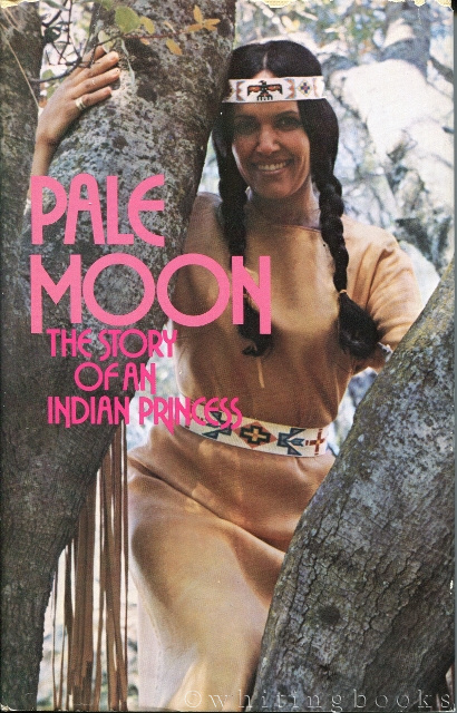 Image for Pale Moon: The Story of an Indian Princess