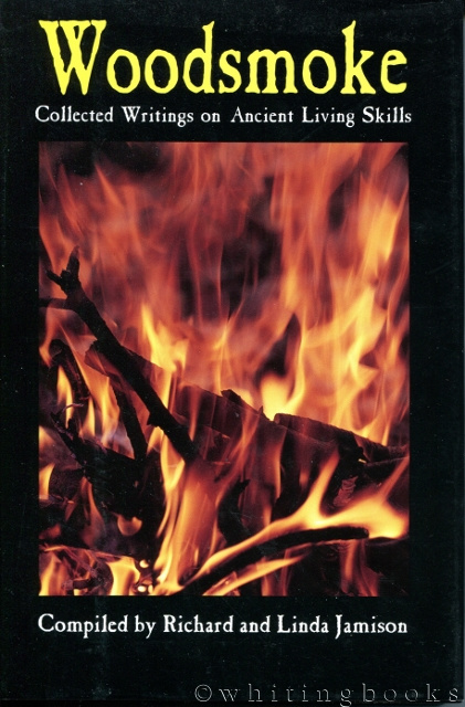 Image for Woodsmoke: Collected Writings on Ancient Living Skills