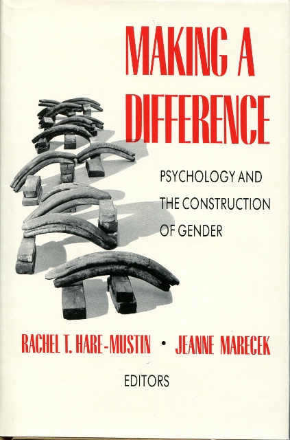 Image for Making a Difference: Psychology and the Construction of Gender