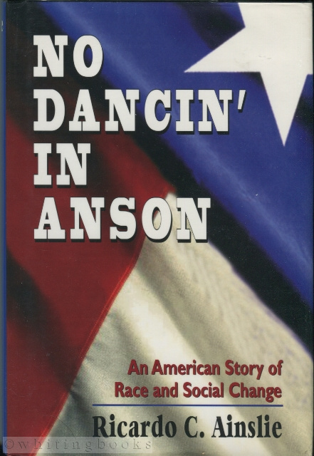 Image for No Dancin' in Anson: An American Story of Race and Social Change