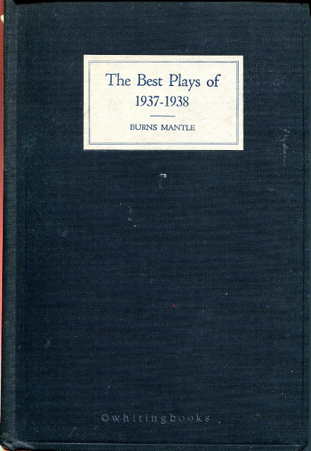 Image for The Best Plays of 1937-38 and the Yearbook of the Drama in America