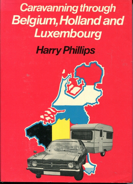 Image for Caravanning through Belgium, Holland, and Luxembourg