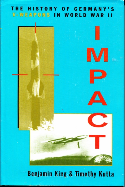 Image for Impact: The History of Germany's V-Weapons in World War II