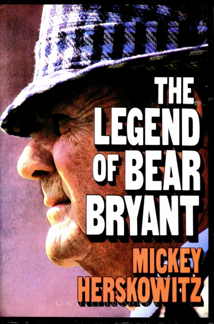 Image for The Legend of Bear Bryant