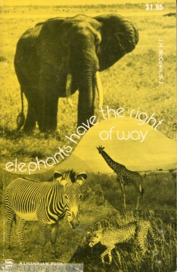 Image for Elephants Have the Right of Way