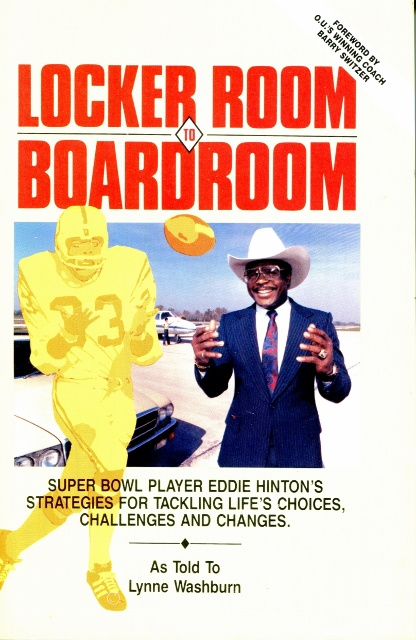 Image for Locker Room to Boardroom: Super Bowl Player Eddie Hinton's Strategies for Tackling Life's Choices, Challenges, and Changes