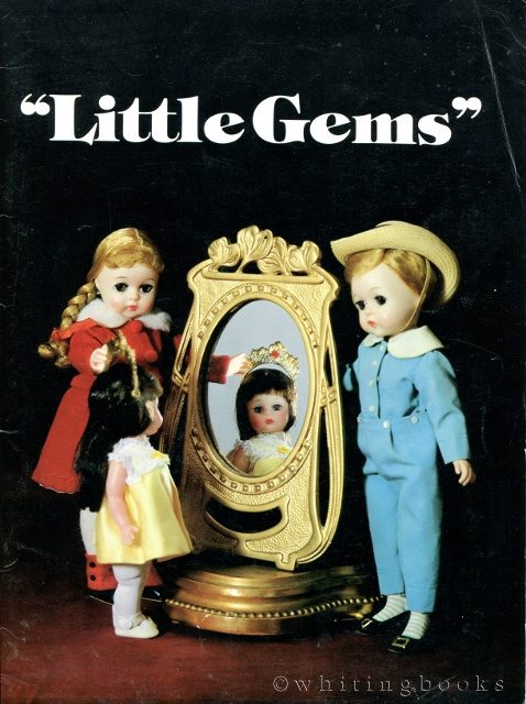 Image for Little Gems: The Madame Alexander Doll Auction of June 13, 1982 [Auction Catalog]