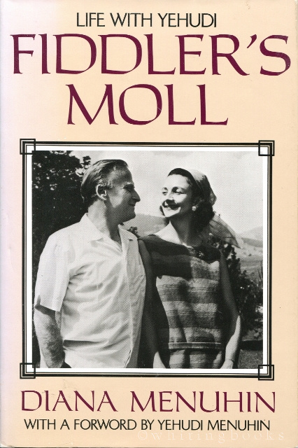 Image for Fiddler's Moll: Life With Yehudi