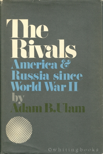 Image for The Rivals:America and Russia since World War II: America and Russia since World War II