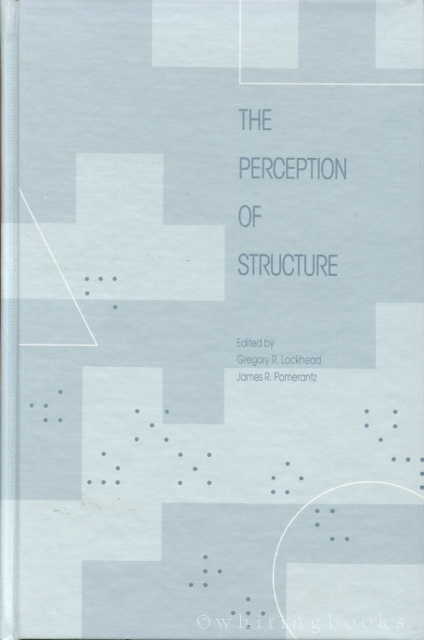 Image for The Perception of Structure: Essays in Honor of Wendell R. Garner
