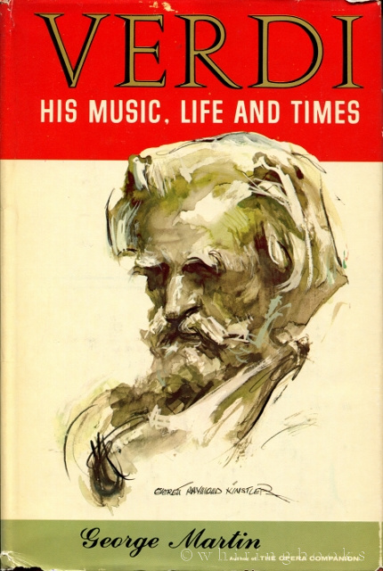 Image for Verdi: His Music, Life and Times