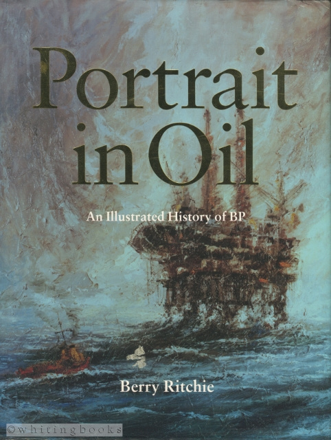 Image for Portrait in Oil: An Illustrated History of BP