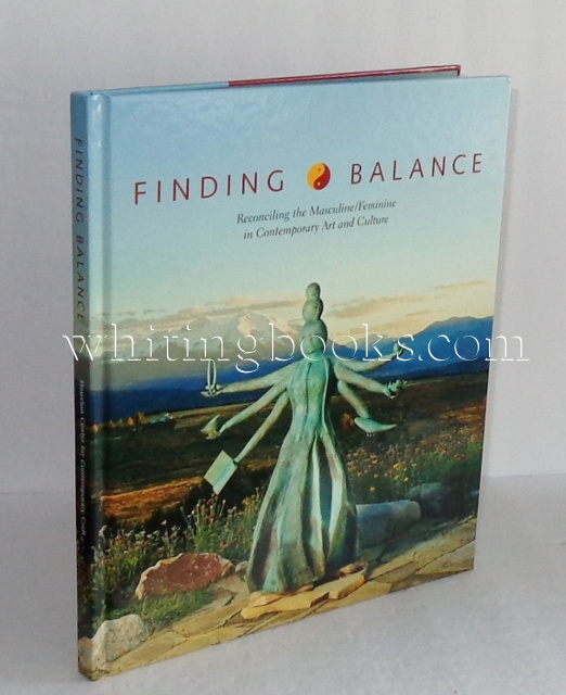 Image for Finding Balance: Reconciling the Masculine/Feminine in Contemporary Art and Culture