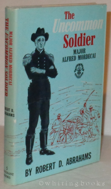 Image for The Uncommon Soldier: Major Alfred Mordecai