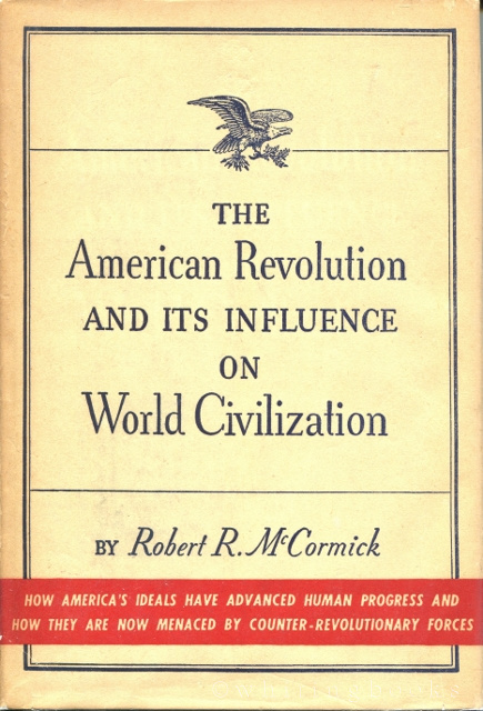 Image for The American Revolution and its Influence on World Civilization