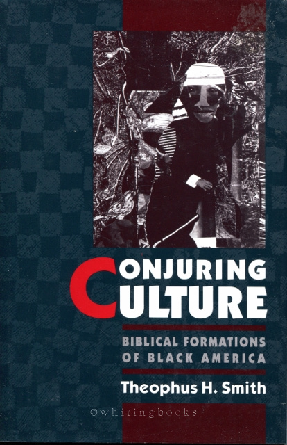 Image for Conjuring Culture: Biblical Formations of Black America