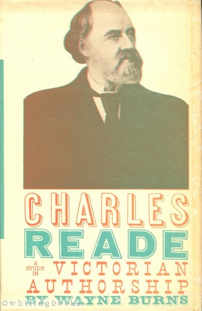 Image for Charles Reade: A Study in Victorian Authorship