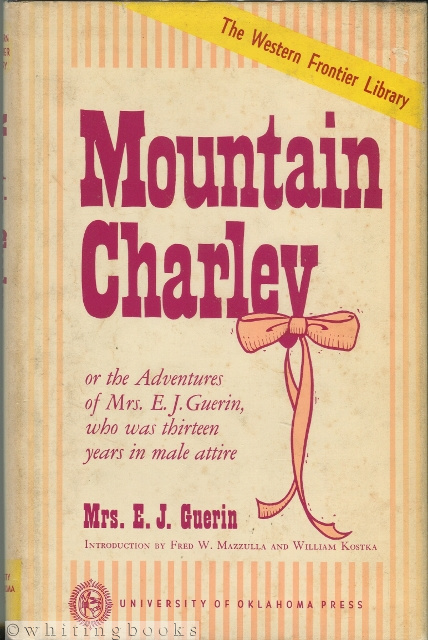 Image for Mountain Charley or the Adventures of Mrs. E.J. Guerin, Who Was Thirteen Years in Male Attire