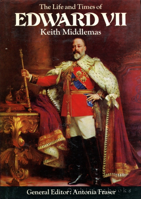 Image for The Life and Times of Edward VII