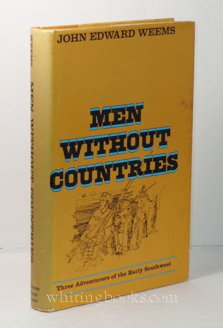 Image for Men Without Countries: Three Adventurers of the Early Southwest
