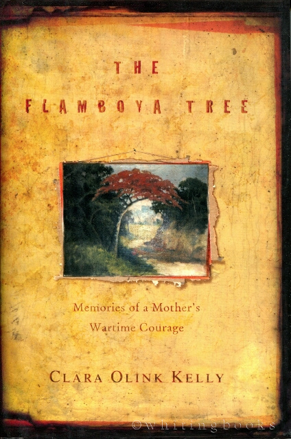 Image for The Flamboya Tree: Memories of a Mother's Wartime Courage