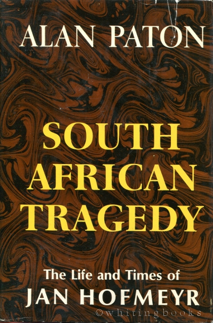 Image for South African Tragedy: The Life and Times of Jan Hofmeyr