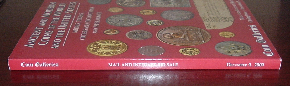 Image for Coin Galleries Auction Catalog: Ancient and Modern Coins of the World and the United States, Medals, Tokens, Orders and Decorations and Paper Money