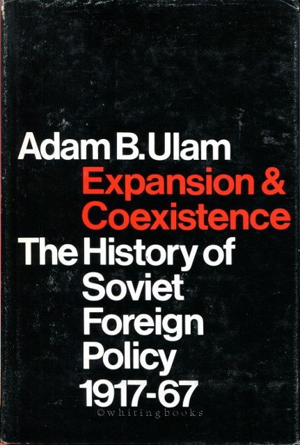 Image for Expansion and Coexistence: The History of Soviet Foreign Policy, 1917-67