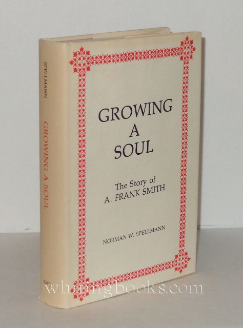 Image for Growing a Soul: The Story of A. Frank Smith