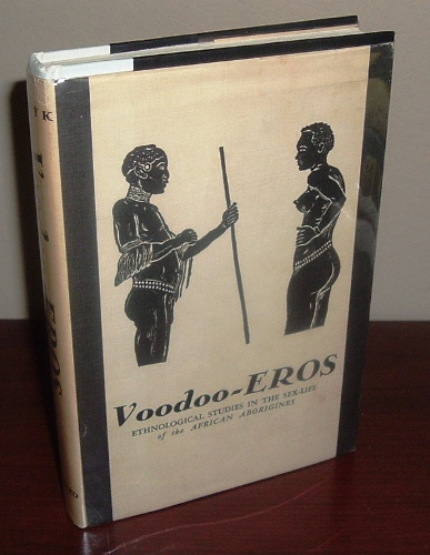 Image for Voodoo-Eros: Ethnological Studies in the Sex-Life of the African Aborigines