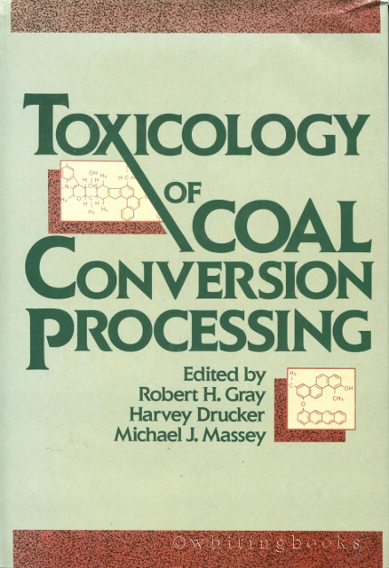 Image for Toxicology of Coal Conversion Processing