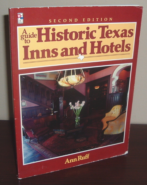 Image for Guide to Historic Texas Inns and Hotels