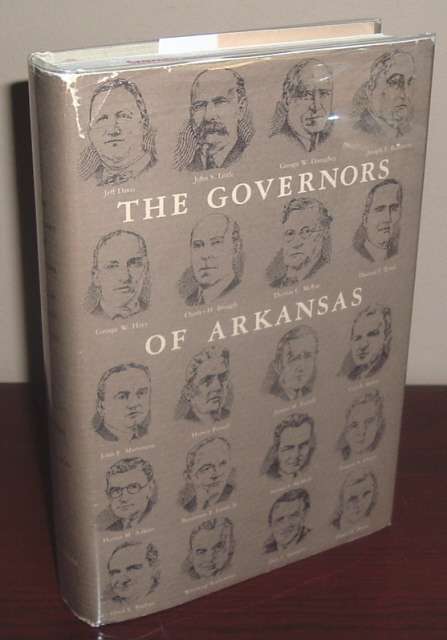 Image for The Governors of Arkansas: Essays in Political Biography