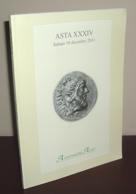 Image for Artemide Aste Coin Auction Catalogue: Asta XXXIV Sabato 10 Dicembre 2011
