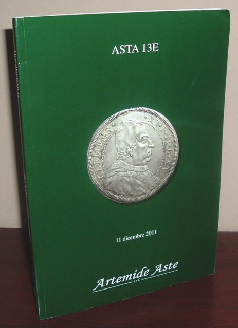 Image for Artemide Aste Coin Auction Catalogue: Asta 13E 11 Dicembre 2011