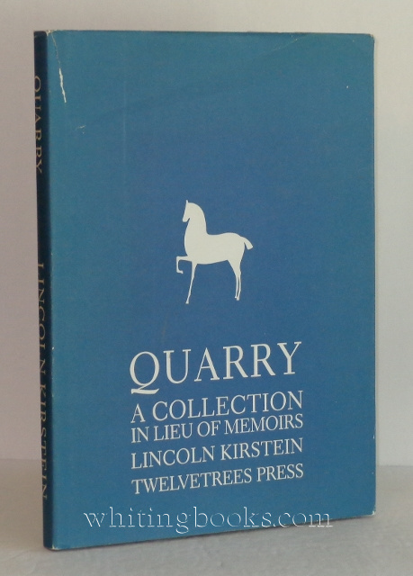 Image for Quarry: A Collection in Lieu of Memoirs of Lincoln Kirstein