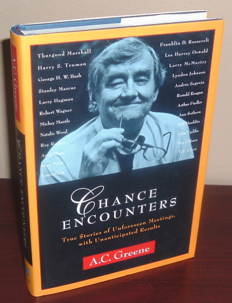 Image for Chance Encounters: True Stories of Unforeseen Meetings, With Unanticipated Results
